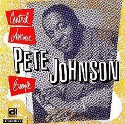 Pete Johnson Central Avenue Boogie