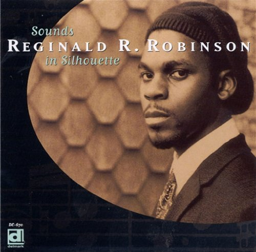 Reginald R. Robinson Sounds In Silhouette