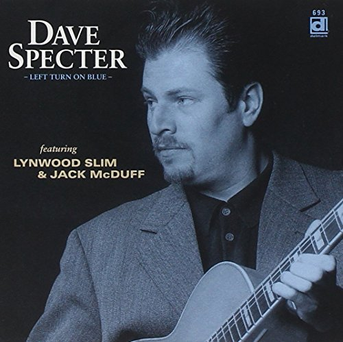 Specter Dave & Bluebirds Left Turn On Blue Feat. Lynwood Slim Jack Mcduff