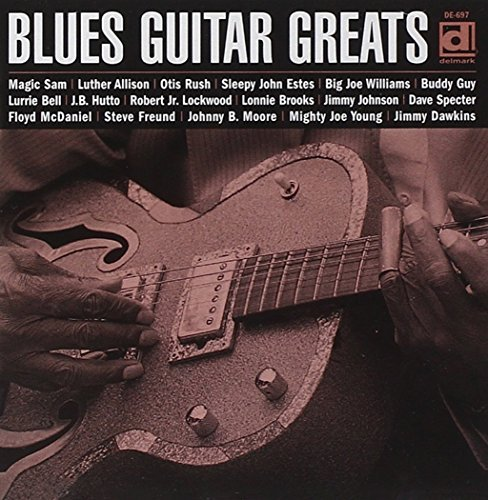 Blues Guitar Greats Blues Guitar Greats Williams Estes Brooks Hutto
