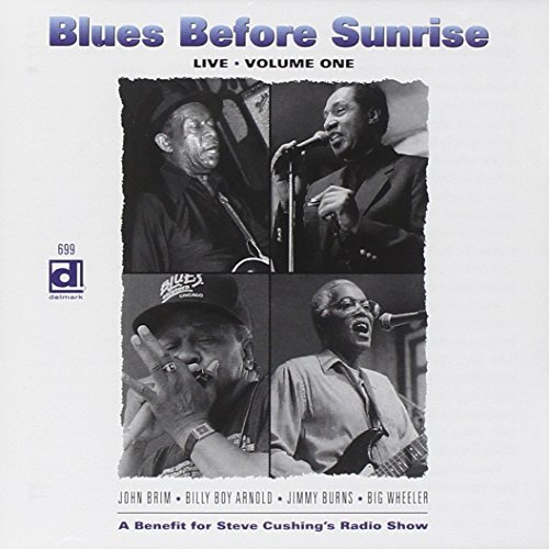 Blues Before Sunrise Vol. 1 Live Blues Before Sunrise