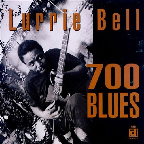 Lurrie Bell 700 Blues