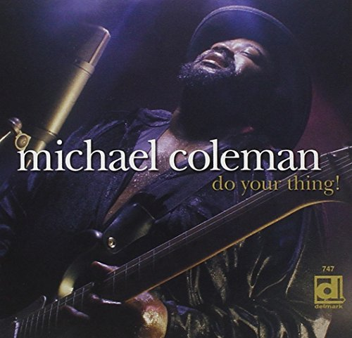 Michael Coleman Do Your Thing!