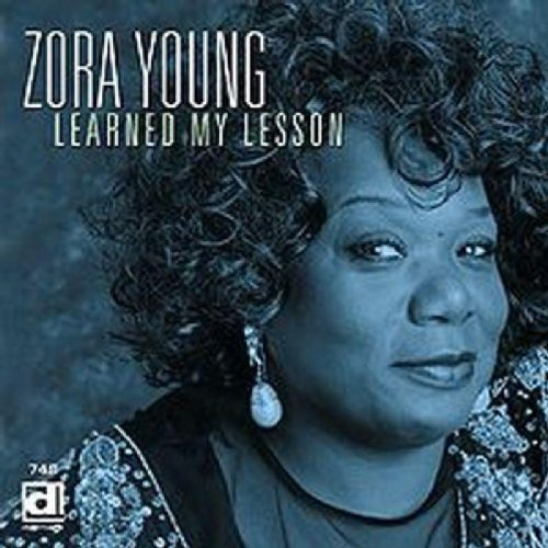 Zora Young Learned My Lesson