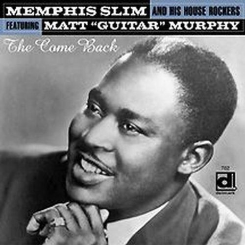 Memphis Slim & His Houserocker Come Back