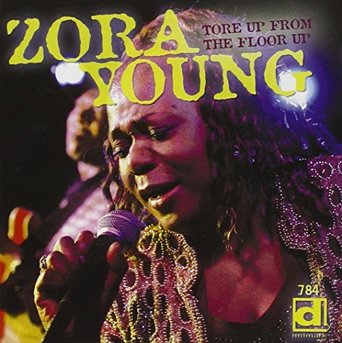 Zora Young Tore Up From The Floor Up