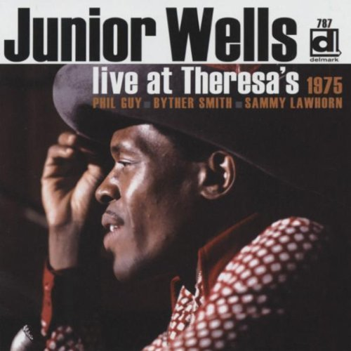 Junior Wells Live At Theresa's 1975