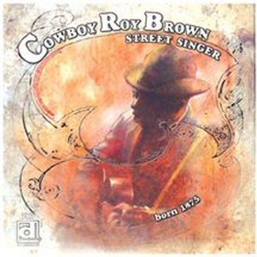 Cowboy Roy Brown Street Singer