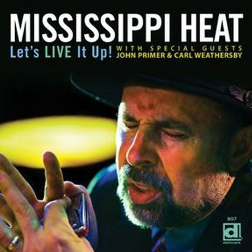 Mississippi Heat Let's Live It Up
