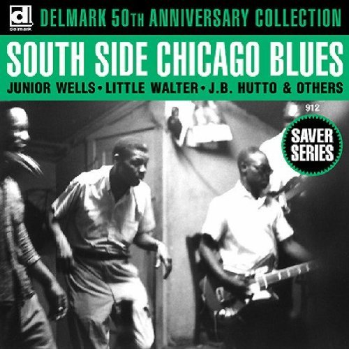 South Side Chicago Blues South Side Chicago Blues South Side Chicago Blues