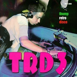 Trd Thump Retro Disco French Kiss Euro Project Fm Bardeaux Tapps Ferrara Xpin