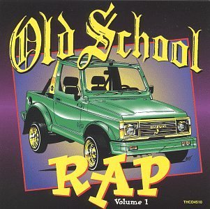 Old School Rap Vol. 1 Old School Rap Kool Moe Dee Grandmaster Flash Old School Rap