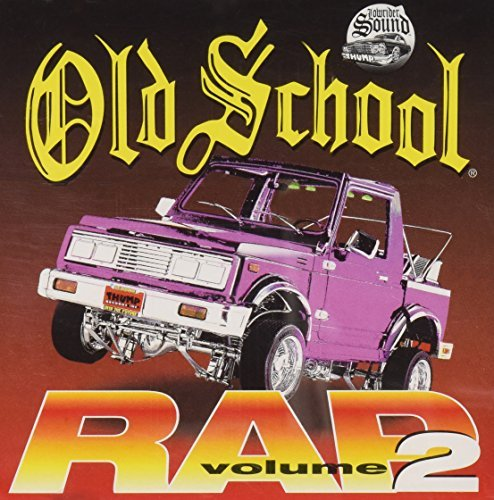 Old School Rap Vol. 2 Old School Rap Beastie Boys L.A. Dream Team Old School Rap