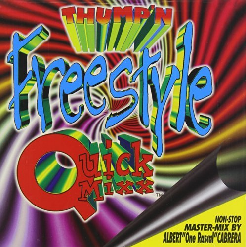 Thump'n Freestyle Quick Mix Vol. 1 Thump'n Freestyle Quick Expose Stevie B Johnny O Tolga Thump'n Freestyle Quick Mixx