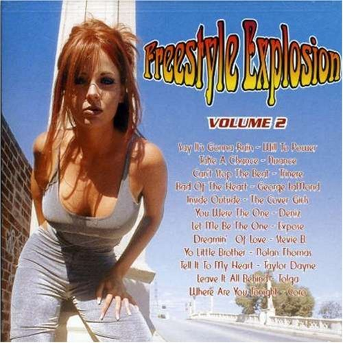 Freestyle Explosion Vol. 2 Freestyle Explosion Will To Power Nuance Trinere Freestyle Explosion