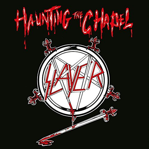 Slayer Haunting The Chapel