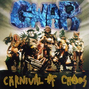 Gwar Carnival Of Chaos Explicit Version