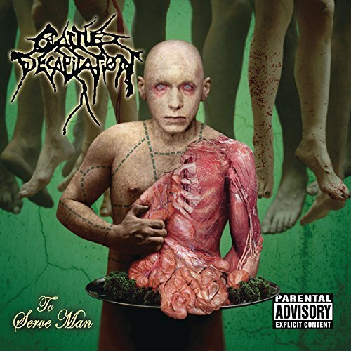 Cattle Decapitation To Serve Man Explicit Version