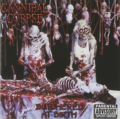 Cannibal Corpse Butchered At Birth Explicit Version Incl. Bonus Tracks CD Rom
