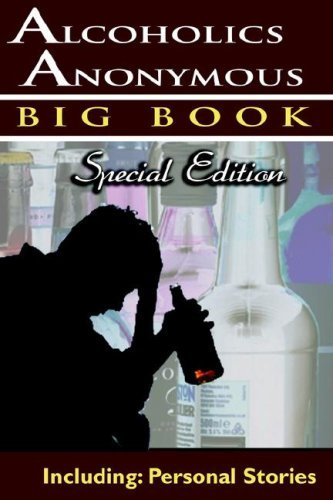 Alcoholics Anonymous World Services Alcoholics Anonymous Big Book Special Edition Personal Stories