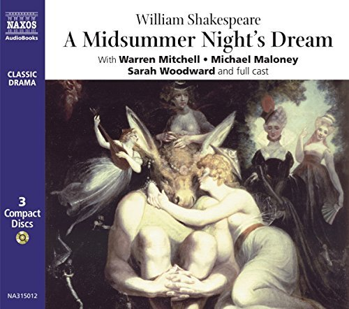 William Shakespeare Midsummer Night's Dream Perf. By Mitchell Maloney Woodward & Cast 3 CD