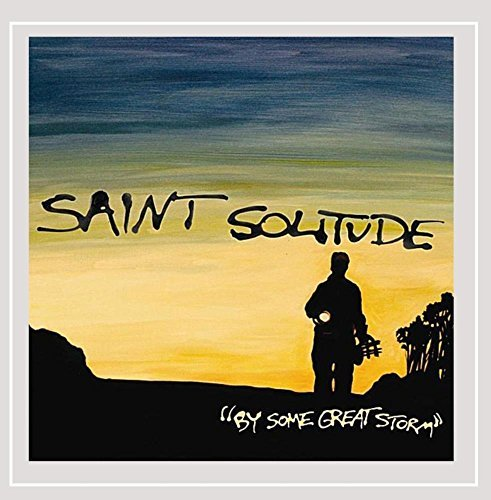 Saint Solitude By Some Great Storm