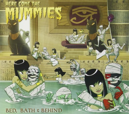 Here Come The Mummies Bed Bath & Behind
