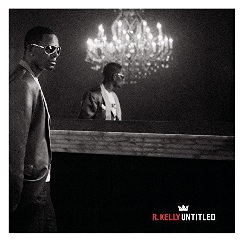 R. Kelly Untitled Clean Version