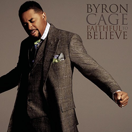 Byron Cage Faithful To Believe Enhanced CD