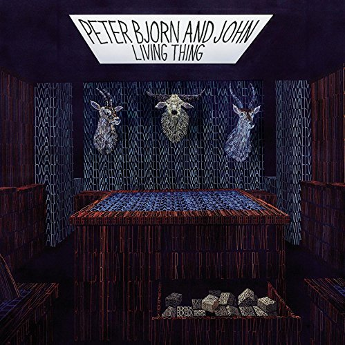Peter Bjorn & John Living Thing