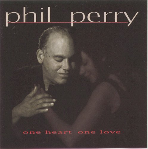 Phil Perry One Heart One Love
