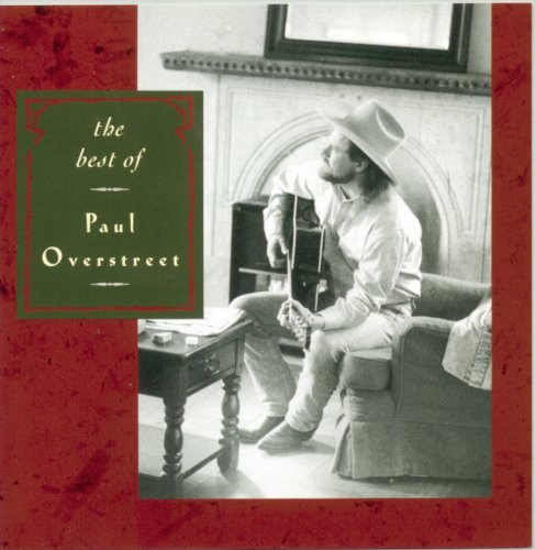 Overstreet Paul Best Of Paul Overstreet