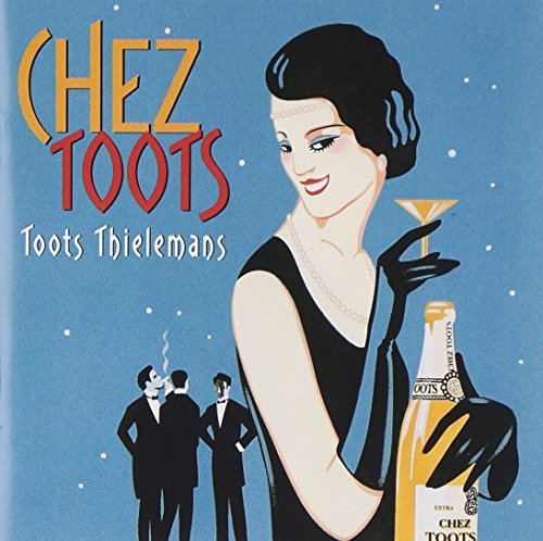 Toots Thielemans Chez Toots Feat. Reeves Mathis Krall Horn