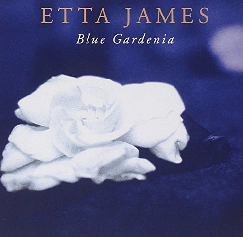 Etta James Blue Gardenia