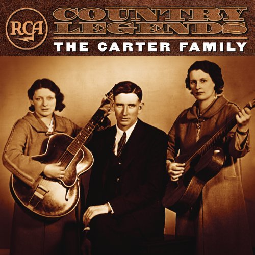 Carter Family Rca Country Legends Rca Country Legends