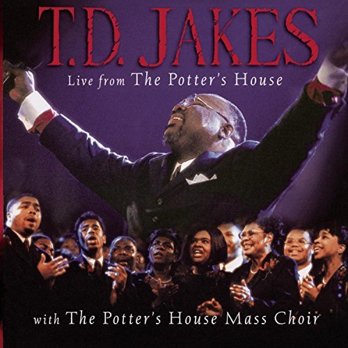 T.D. Jakes Live From The Potter's House