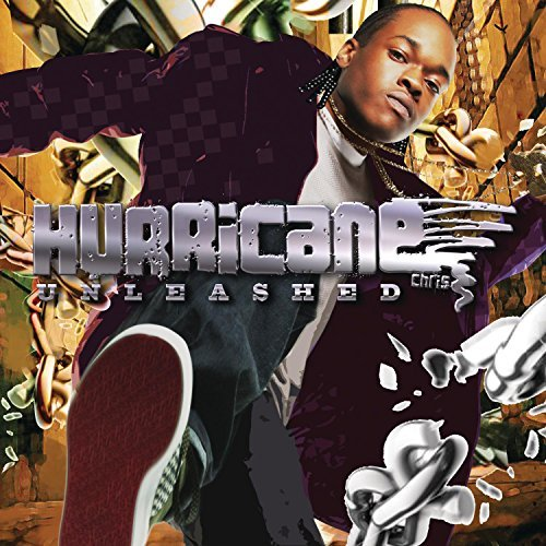 Hurricane Chris Unleashed Clean Version