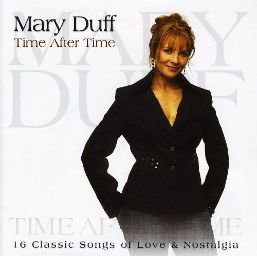 Mary Duff Time After Time Import Aus
