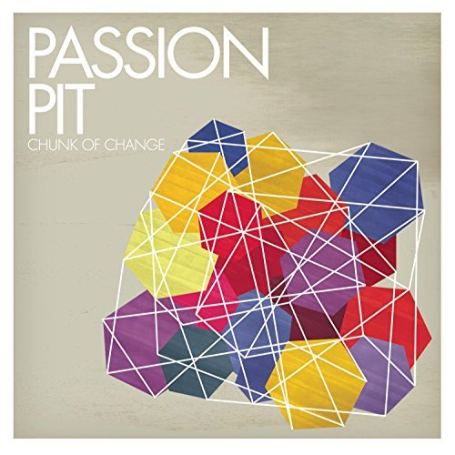 Passion Pit Chunk Of Change