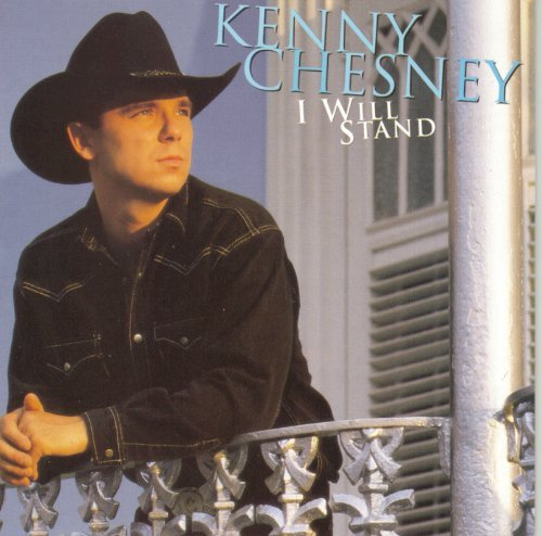 Kenny Chesney I Will Stand Hdcd