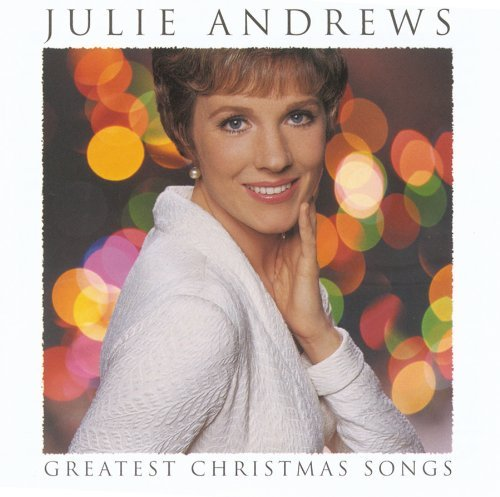 Julie Andrews Greatest Christmas Songs