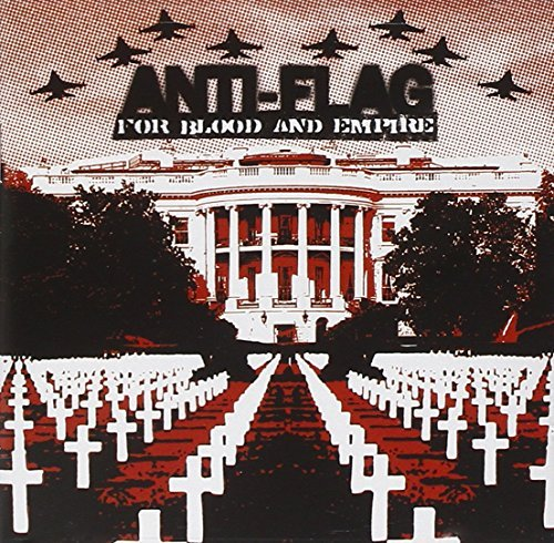 Anti Flag For Blood & Empire Explicit Version