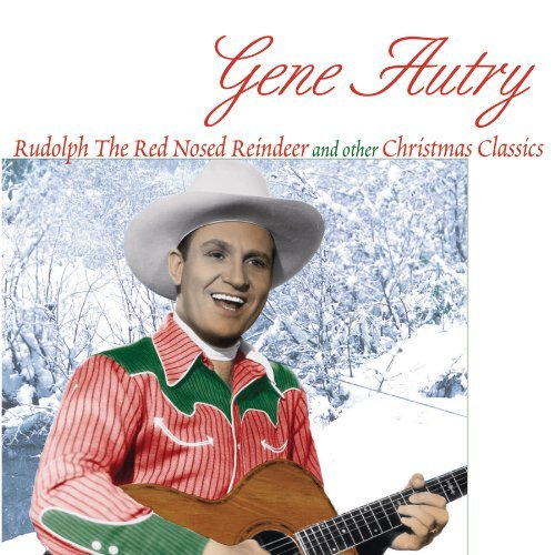 Gene Autry Rudolph The Red Nosed Reindeer