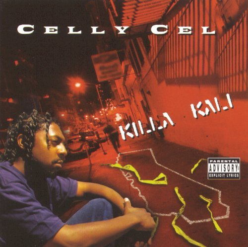 Celly Cel Killa Kali Explicit Version