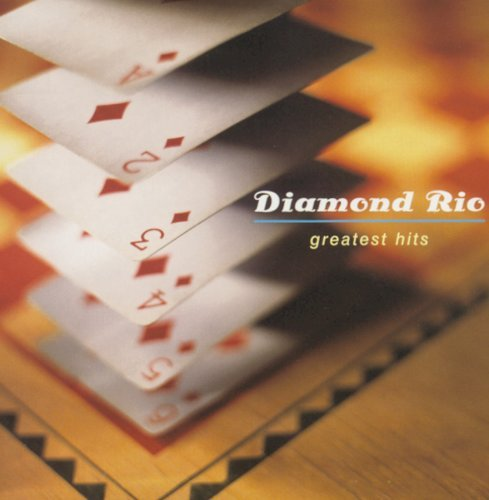 Diamond Rio Greatest Hits