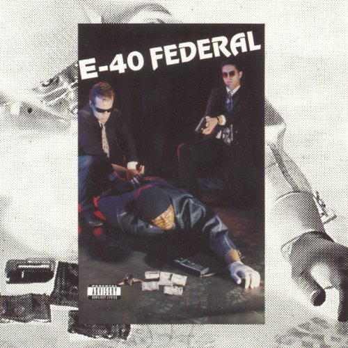 E 40 Federal Explicit Version