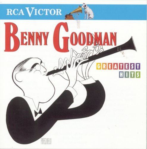 Benny Goodman Greatest Hits