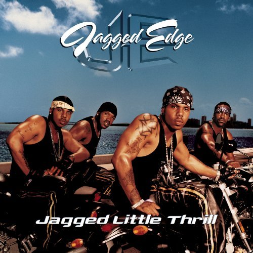 Jagged Edge Jagged Little Thrill Feat. Nas Incl. Bonus Track