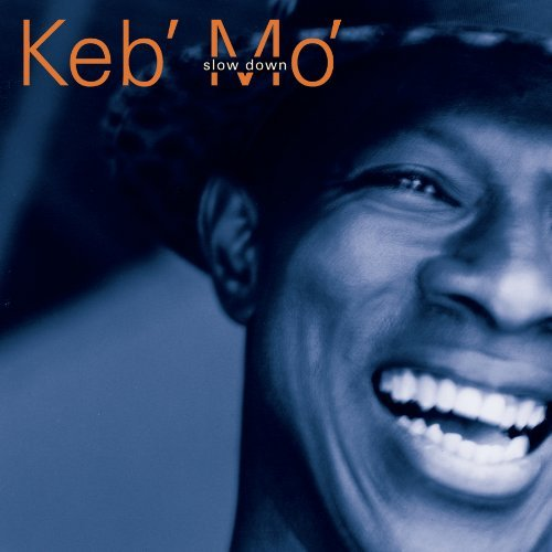 Keb Mo' Slow Down Hdcd