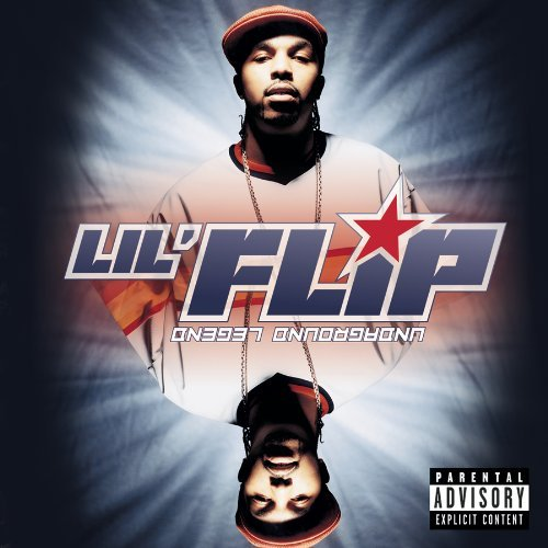 Lil' Flip Undaground Legend Explicit Version